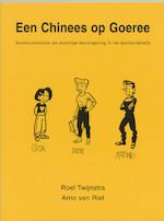 Een Chinees op Goeree - R. Twijnstra, A. van Riet (ISBN 9789064035807)