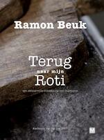 Terug naar mijn roti - Ramon Beuk