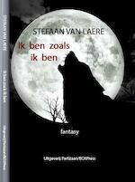 Ik ben zoals ik ben - Stefaan van Laere (ISBN 9789462952416)
