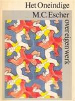Het oneindige - Maurits Cornelis Escher, J. W. Vermeulen, W. J. van Hoorn, Fokke Wierda (ISBN 9789029082938)