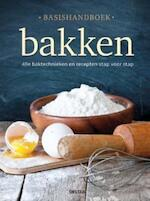 Basishandboek bakken - Unknown (ISBN 9789044744149)