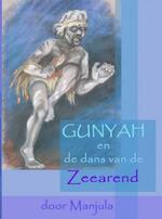 Gunyah en de dans van de Zeearend - Manjula Goedhart (ISBN 9789402137620)