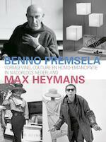 Benno Premsela & Max Heymans - Mirjam Knotter, Yvonne Brentjens, Maaike Feitsma, Lisa Goudsmit, Ilja Meijer (ISBN 9789462620643)