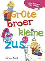 Grote broer. kleine zus - Kathleen Amant (ISBN 9789462345270)