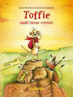 Toffie maakt nieuwe vrienden - Julia Boehme (ISBN 9789020673548)