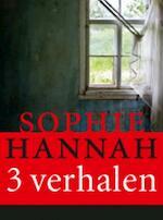Drie korte verhalen van Sophie Hannah - Sophie Hannah (ISBN 9789032513078)