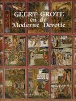 Geert Grote en de moderne devotie - Cebus Cornelis de Bruin, Ernest Persoons, Antonius Gerardus Weiler (ISBN 9789060113097)