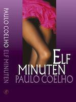 Elf minuten - Paulo Coelho (ISBN 9789029564618)
