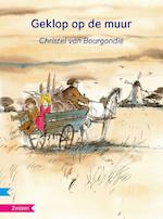GEKLOP OP DE MUUR - Christel van Bourgondië (ISBN 9789048726042)