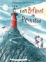 Bofstamppot en pechprut - Thijmen Gijsbertsen (ISBN 9789000352340)