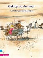 Geklop op de muur - Christel van Bourgondië (ISBN 9789048732050)