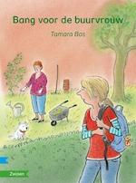 Bang voor de buurvrouw - Tamara Bos (ISBN 9789048732319)
