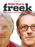 Kijk, dat is Freek - Bart Jungmann, Frank Verhallen (ISBN 9789071359224)