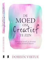 De moed om creatief te zijn - Doreen Virtue (ISBN 9789402309867)