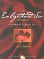 The Enlightened Sex Manual - David Deida (ISBN 9781591791973)
