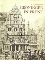 Groningen in prent - Schuitema Meyer (ISBN 9789028850248)