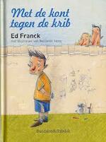 Met de kont tegen de krib - Ed Franck (ISBN 9789059081147)