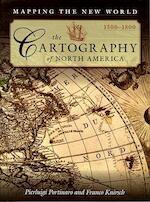 The Cartography of North America, 1500–1800 - Pierluigi Portinaro, Franco Knirsch (ISBN 9781464304859)