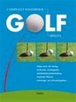Compleet handboek golf spelen
