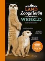 Landzoogdieren van de wereld - Juan Carlos Alonso (ISBN 9789036636544)
