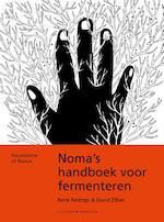 Noma's handboek voor fermenteren - René Redzepi, David Zilber