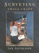 Surveying Small Craft - Ian Nicolson (ISBN 9780924486586)