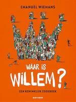Waar is Willem? - Emanuel Wiemans (ISBN 9789025771072)
