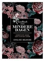 Handboek voor mindere dagen - Eveline Helmink (ISBN 9789021571294)