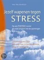Jezelf wapenen tegen stress - P. van den Bosch (ISBN 9789044704594)