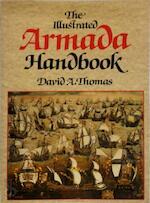 The Illustrated Armada Handbook - David A. Thomas (ISBN 9780245545917)