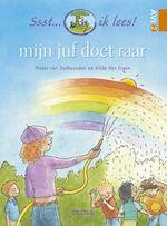Mijn juf doet raar / Avi2 - Pieter van Oudheusden, Hilde van Craen (ISBN 9789044707960)