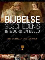 Bijbelse Geschiedenis in woord en beeld, deel 2