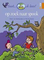 Op zoek naar spook - Pieter van Oudheusden (ISBN 9789044707953)