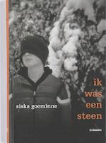 Ik was een steen - Siska Goeminne (ISBN 9789058384836)