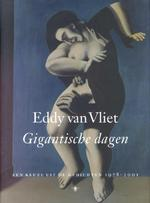 Gigantische dagen - Eddy van Vliet