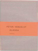 Alaska - Peter Verhelst (ISBN 9789044602494)