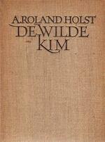 De wilde kim - Adriaan Roland Holst