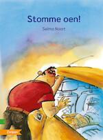 STOMME OEN! - Selma Noort (ISBN 9789048726141)