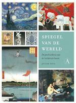 Spiegel van de wereld - Julian Bell (ISBN 9789025368821)