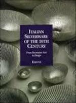 Italian Silverware of the 20th Century