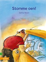 Stomme oen! - Selma Noort (ISBN 9789048732289)