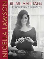 Bij mij aan tafel - Nigella Lawson (ISBN 9789045035383)