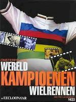 Onsterfelijke wereldkampioenen wielrennen
