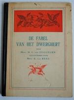 De fabel van het dwerghert - M.C. Zeggelen