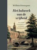 Het bolwerk van de vrijheid - Willem Otterspeer (ISBN 9789087280246)