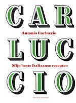 Mijn beste Italiaanse recepten - Antonio Carluccio (ISBN 9789059568846)