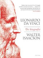 Leonardo da Vinci - Walter Isaacson (ISBN 9789000364237)