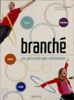 Branché - Une grammaire pour communiquer - Unknown (ISBN 9789030648772)