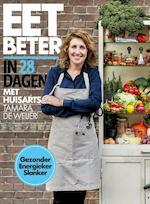 Eet beter in 28 dagen met huisarts Tamara de Weijer - Tamara de Weijer (ISBN 9789021570204)