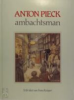 Anton Pieck ambachtsman - Anton Pieck (ISBN 9789060912775)